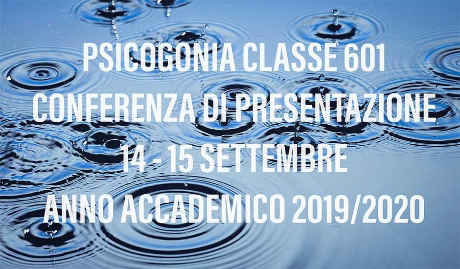 CONFERENZA 14/15 SETTEMBRE - PSICOGONIA CLASSE 601